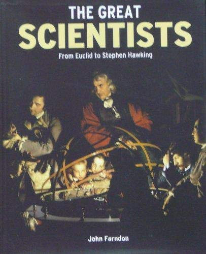 9780760780619: The Great Scientists: From Euclid to Stephen Hawking