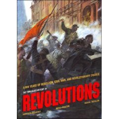 The Timechart History of Revolutions: 3,000 Years: Meredith MacArdle, Nicola