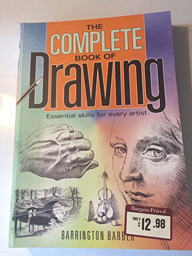 9780760782286: The Complete book of Drawing- Essential skills for every artist.