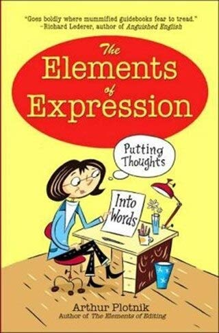 9780760782576: The Elements of Expression