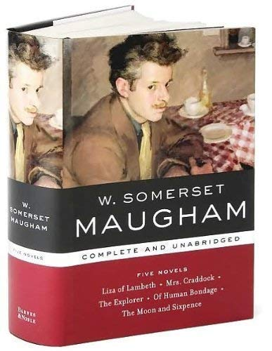 FIVE NOVELS: COMPLETE AND UNABRIDGED. LISA OF: Maugham, W Somerset