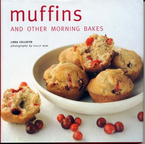 9780760782842: Muffins and Other Morning Bakes