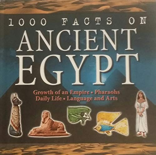 1000 Facts on Ancient Egypt: Jeremy smith