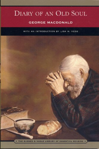 Diary of an Old Soul (2006 Softcover 135 pages Barnes and Noble Publishers): George MacDonald