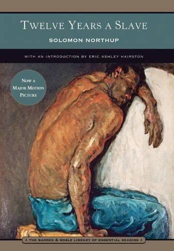 Twelve Years a Slave: Solomon Northup