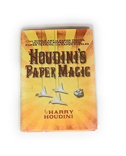 Houdini's Paper Magic, the Whole Art of: Houdini Harry
