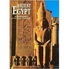 9780760783801: Ancient Egypt : Art And Archaeology Of The Land Of The Pharaohs
