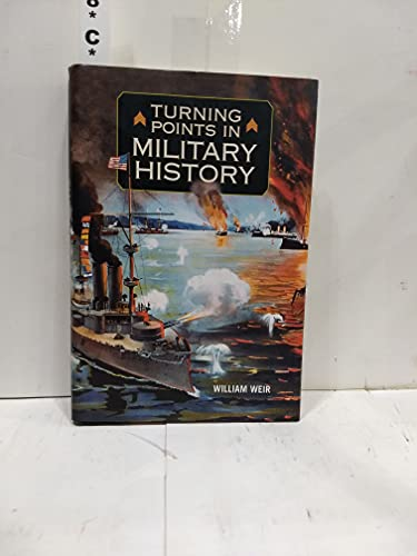9780760783856: Turning Points in Military History