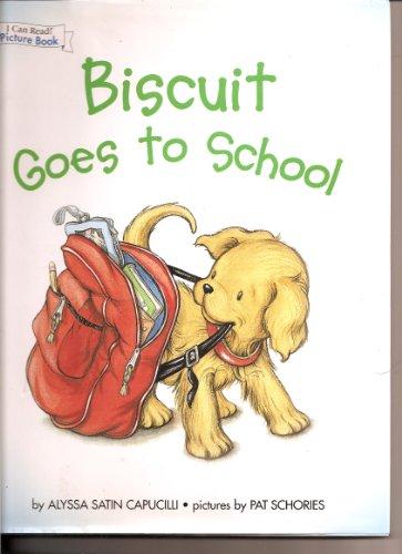 9780760783917: BISCUIT GOES TO SCHOOL [Hardcover] by Capucilli, Alyssa Satin