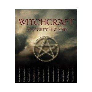 Witchcraft, A Secret History: Michael Streeter