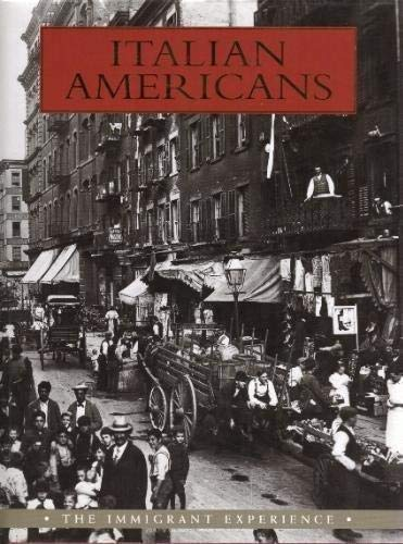 9780760784389: Italian Americans: The Immigrant Experience