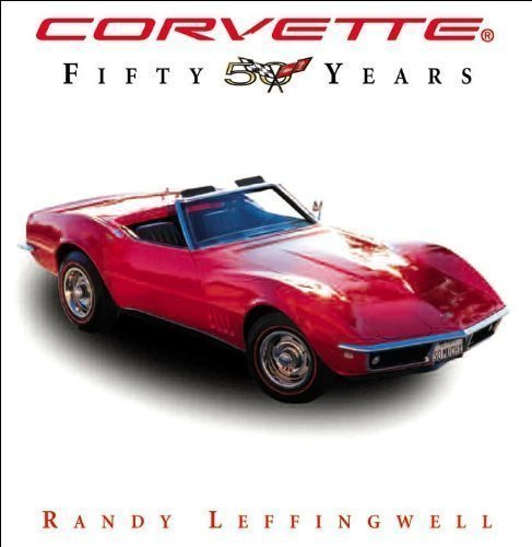 9780760784471: Corvette: Fifty Years