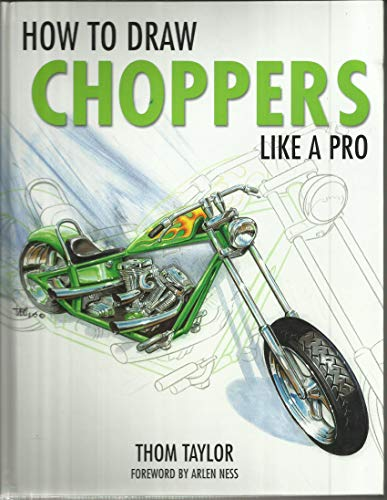 9780760784600: How to Draw Choppers Like a Pro