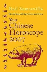 9780760784877: Your Chinese Horoscope 2007