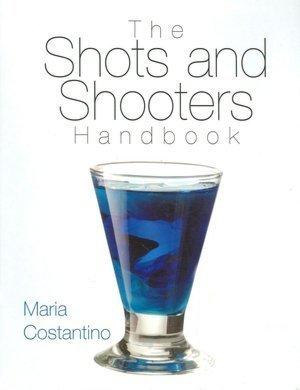 9780760784921: The Shots and Shooters Handbook
