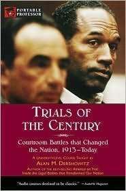 9780760785263: Trials of the Century: Courtroom Battles that Changed the Nation, 1913 - Today (Portable Professor S