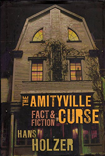 9780760785355: The Amityville Curse: Fact & Fiction (Murder In Amityville / The Amityville Curse / The Secret of Amityville)