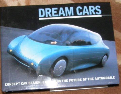 Dream Cars Concept Car Design Exploring The Future Of The Automobile New Bennettbooksltd