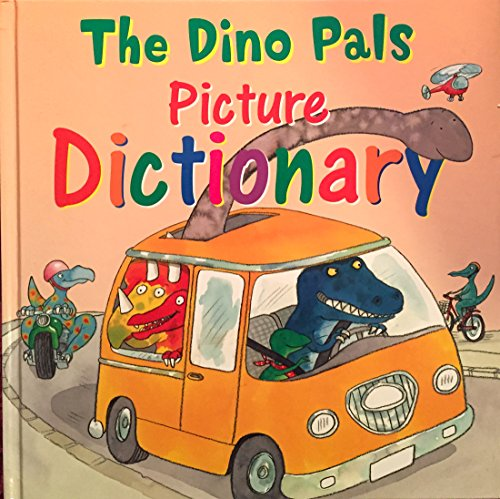 9780760785867: The Dino Pals Picture Dictionary