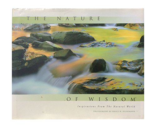 9780760786802: The Nature of Wisdom: Inspirations from the Natural World