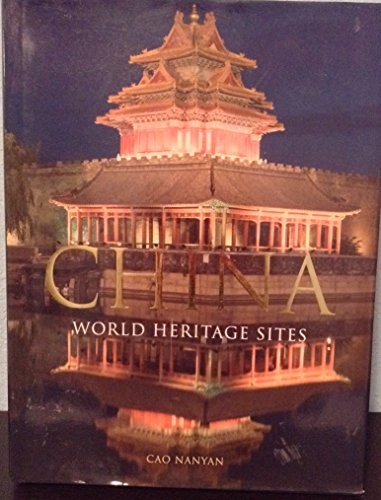 9780760786857: China: World Heritage Sites