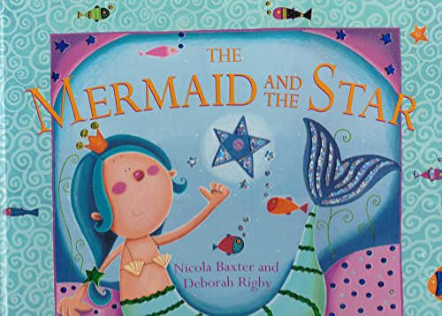 9780760787076: The Mermaid and the Star