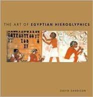 9780760788752: The Art of Egyptian Hieroglyphics