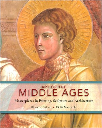 Art of the Middle Ages: Masterpieces in: Giulia Marrucchi Riccardo