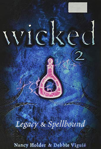 9780760789407: Wicked 2 Legacy and Spellbound