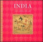 9780760789513: India: Life, Myth, and Art