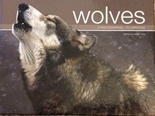 9780760790311: Wolves: A Photographic Celebration
