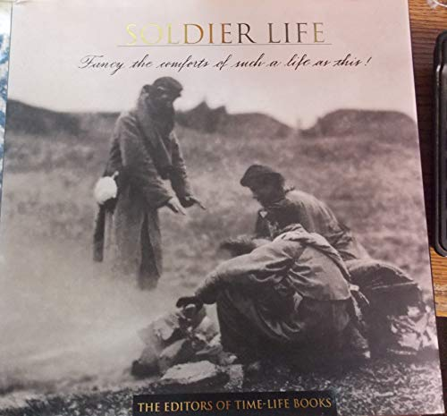 Soldier Life: TimeLife Books