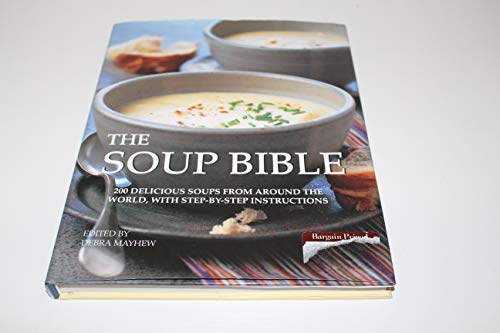 Soup Bible (0760790450) by Debra Mayhew