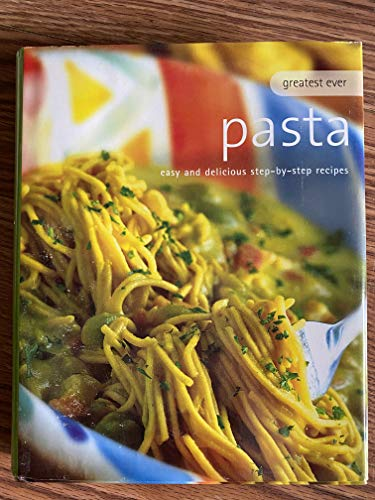 9780760790533: Pasta, Easy and Delicious Step-by-Step Recipes