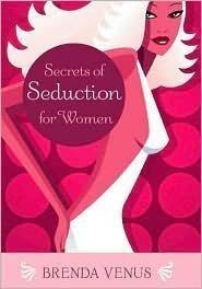 9780760790700: Secrets of Seduction for Women