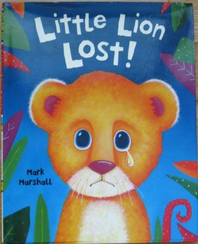 9780760791752: Little Lion Lost!