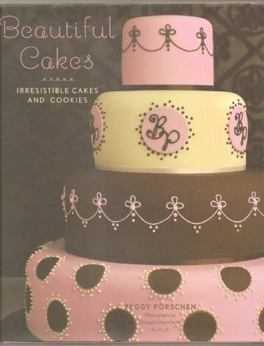 9780760791790: Beautiful Cakes: Irresistible Cakes and Cookies