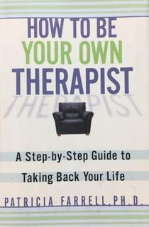 9780760791844: How to Be Your Own Therapist Edition: Reprint