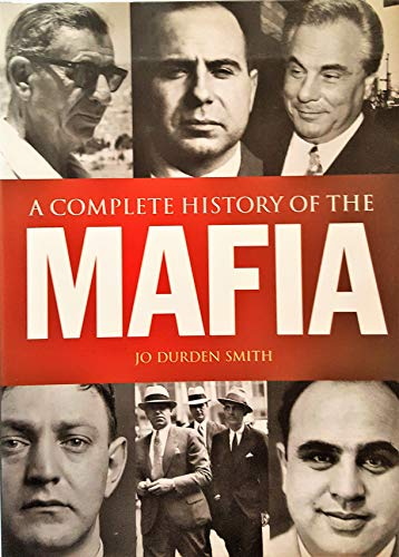 9780760791950: A Complete History of the Mafia