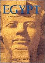 9780760792087: Egypt: Gods, Myths and Religion
