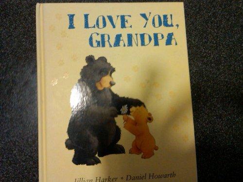 9780760792124: I Love You, Grandpa