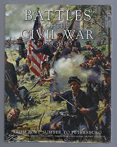 9780760793336: Battles of the Civil War, 1861-1865 : From Fort Sumter to Petersburg