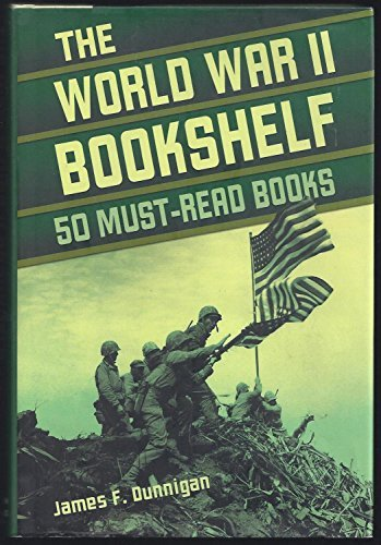 9780760793510: The World War II Bookshelf: 50 Must-Read Books