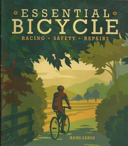 Essential Bicycle (Racing, Safety, Repairs): Roni Sarig