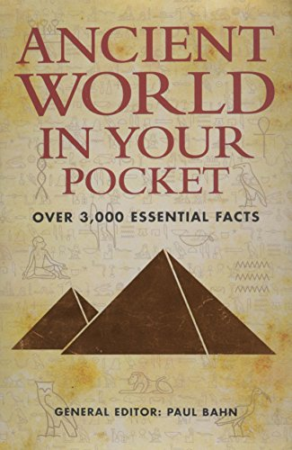 9780760794098: Ancient World in Your Pocket: Over 3,000 Essential Facts