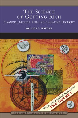 9780760794654: The Science of Getting Rich (Barnes & Noble Library of Essential Reading): Financial Success Through Creative Thought