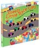 Speedy Little Race Cars: Heather Cahoon, Heather Cahoon (Illustra