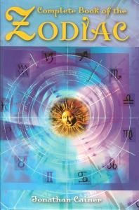 Complete Book of the Zodiac: Jonathan Cainer