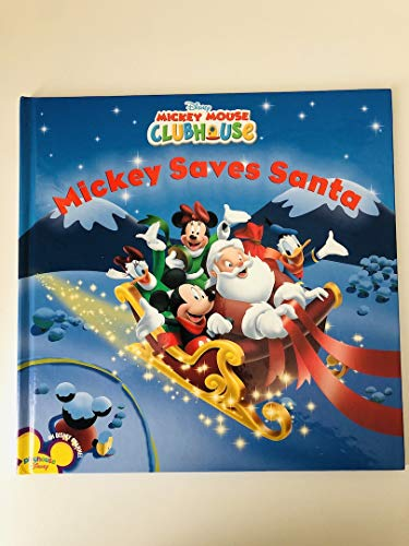 9780760796603: Mickey Saves Santa (Disney Mickey Mouse Clubhouse)