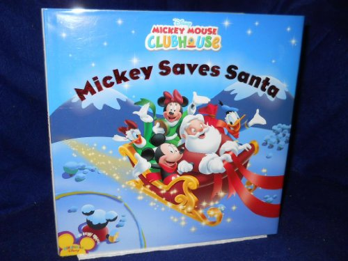 9780760796603: Mickey Saves Santa (Disney Mickey Mouse Clubhouse)